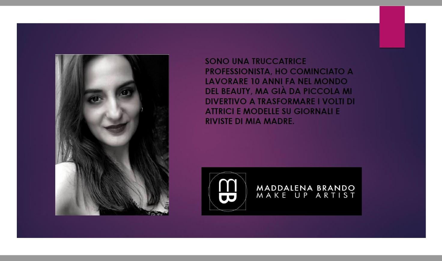 Maddalena Brando Make up artist